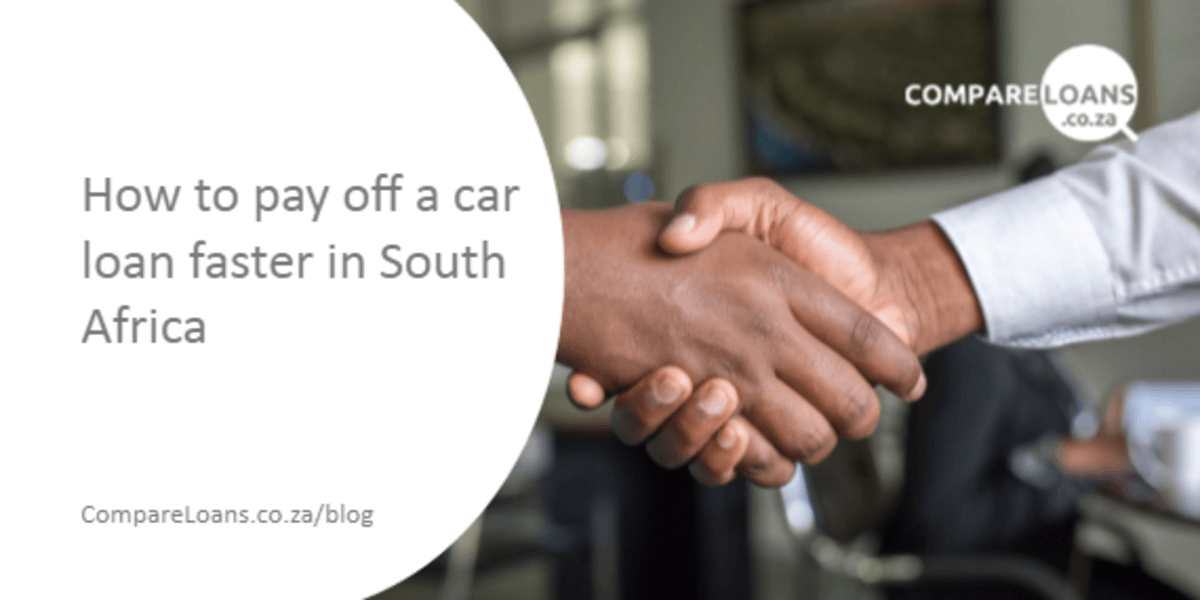 How to pay off a car loan faster in South Africa